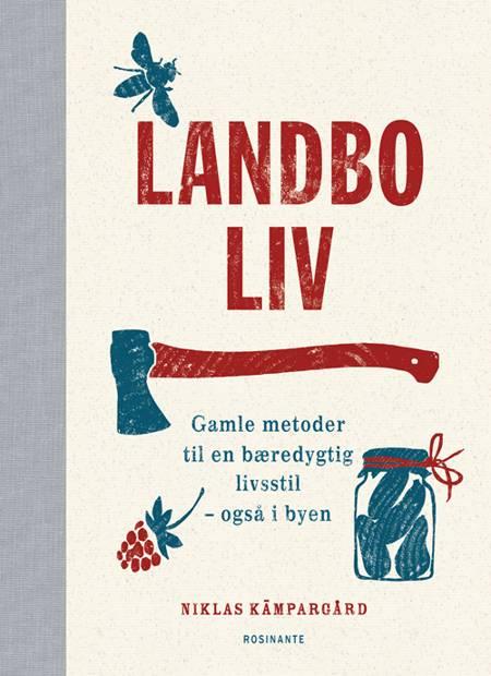 Landboliv af Niklas Kämpargård