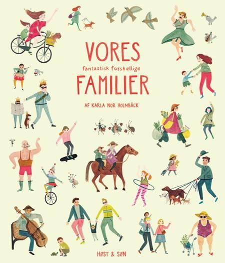 Vores fantastisk forskellige familier af Karla Nor Holmbäck