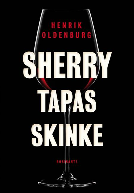 Sherry, tapas, skinke af Henrik Oldenburg