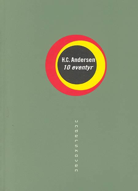 10 eventyr af H.C. Andersen