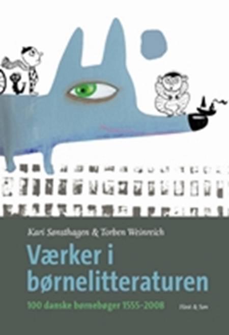 Værker i børnelitteraturen af Torben Weinreich og Kari Sønsthagen