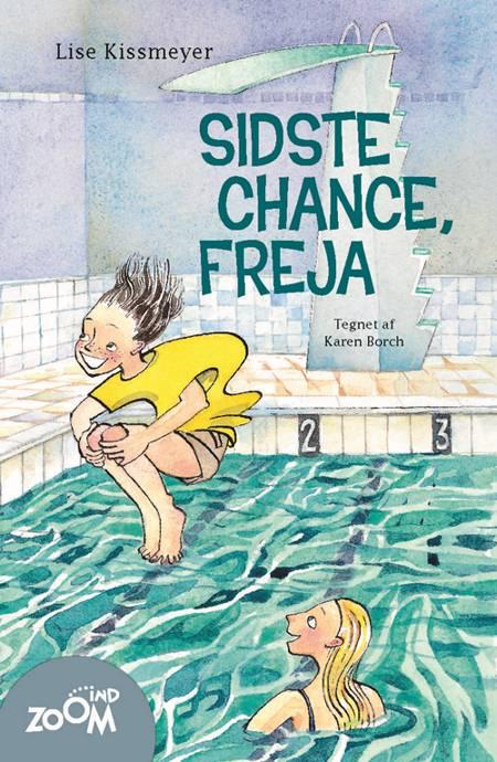 Sidste chance, Freja af Lise Kissmeyer