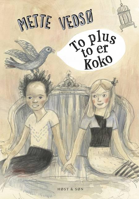 To plus to er Koko af Mette Vedsø