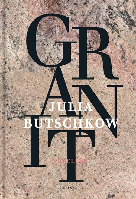Granit af Julia Butschkow