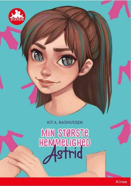 Min største hemmelighed, Astrid, Rød Læseklub af Kit A. Rasmussen
