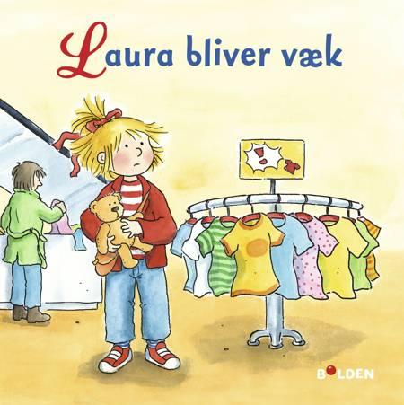 Laura bliver væk af Liane Schneider