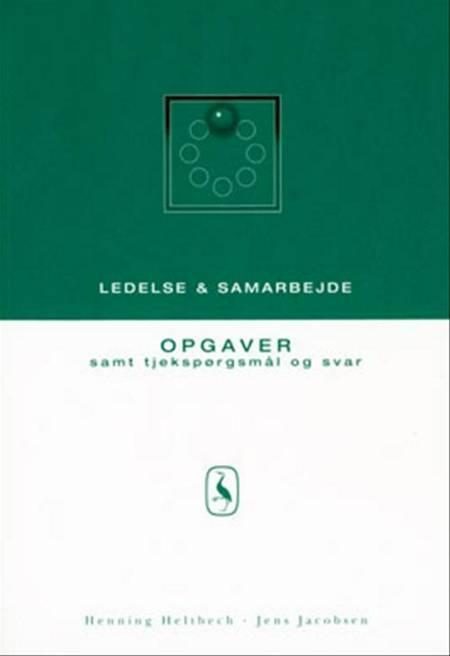 Ledelse og samarbejde af Jens Jacobsen, Henning Heltbech og H. Heltbech