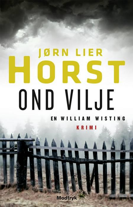 Ond vilje af Jørn Lier Horst