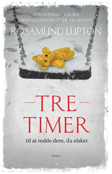 Tre timer af Rosamund Lupton