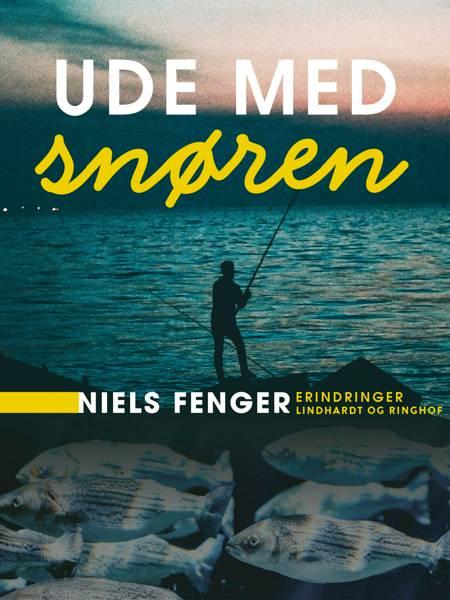 Ude med snøren af Niels Fenger