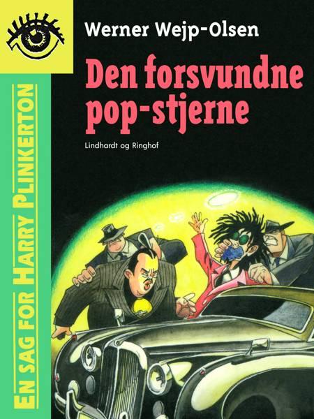 Den forsvundne pop-stjerne af Werner Wejp-Olsen