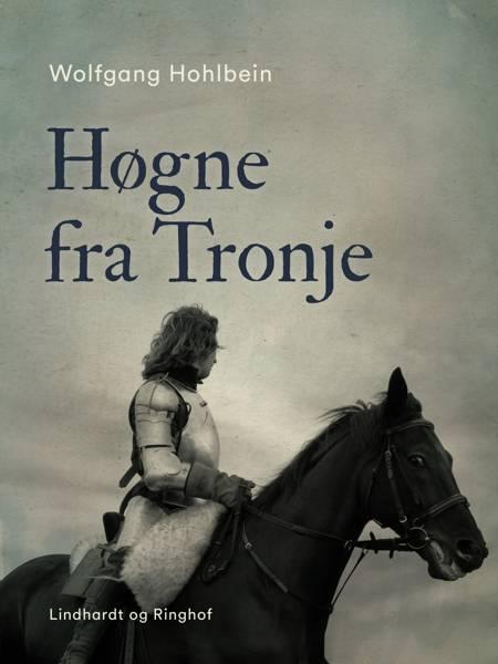 Høgne fra Tronje af Wolfgang Hohlbein og Heike Hohlbein