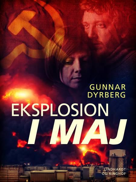 Eksplosion i maj af Gunnar Dyrberg