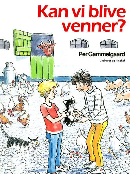 Kan vi blive venner? af Per Gammelgaard