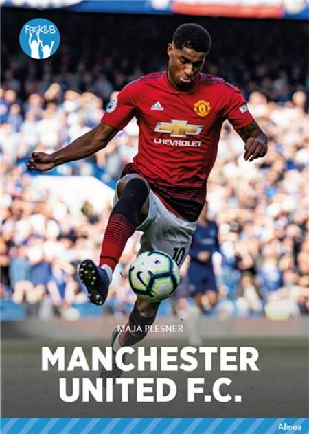 Klubhold - Manchester United FC, Blå Fagklub af Maja Plesner