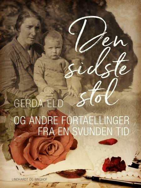 Den sidste stol og andre fortællinger fra en svunden tid af Gerda Eld