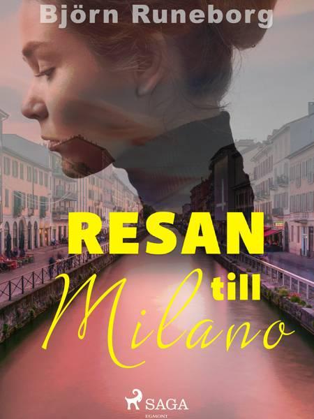 Resan till Milano af Björn Runeborg
