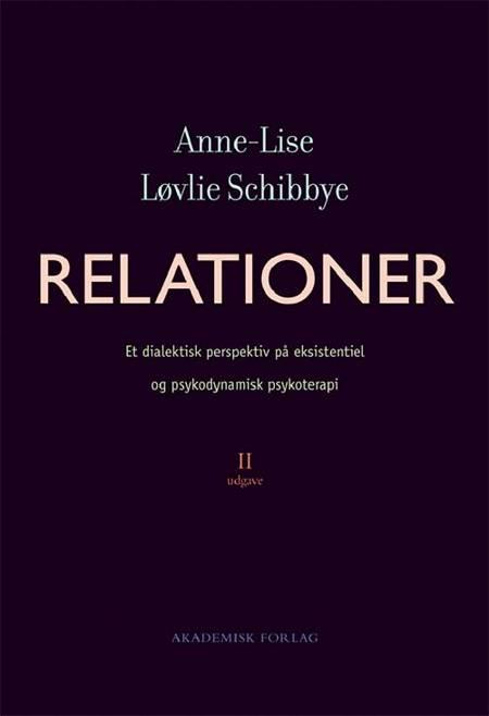 Relationer af Anne-Lise Løvlie Schibbye