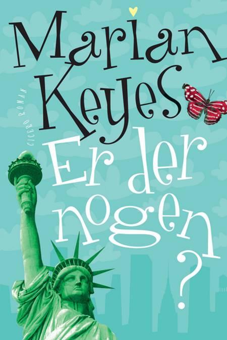 Er der Nogen? af Marian Keyes