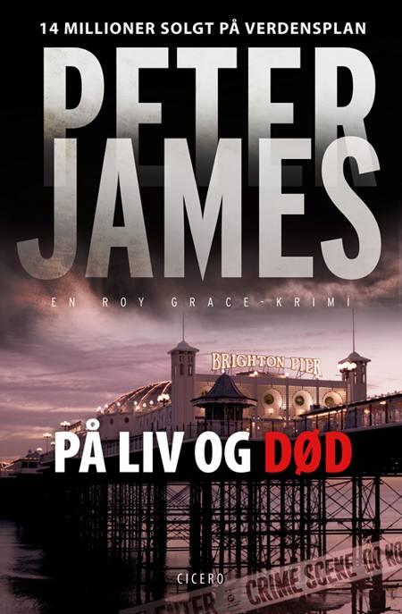 På liv og død af Peter James