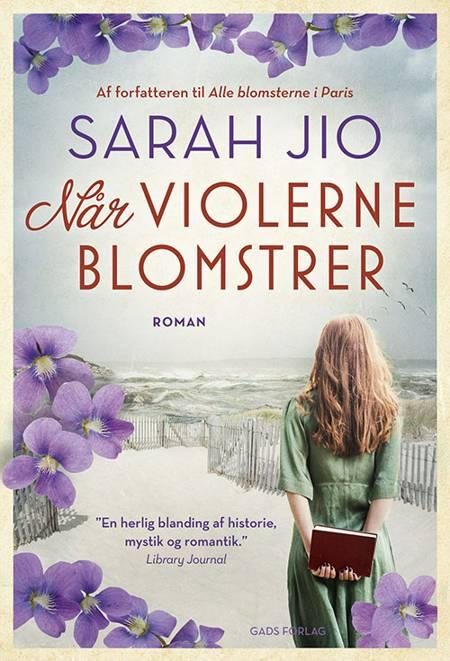 Når violerne blomstrer af Sarah Jio