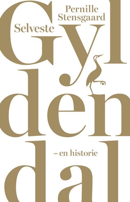 Selveste Gyldendal af Pernille Stensgaard