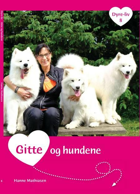 Gitte og hundene af Hanne Mathiasen