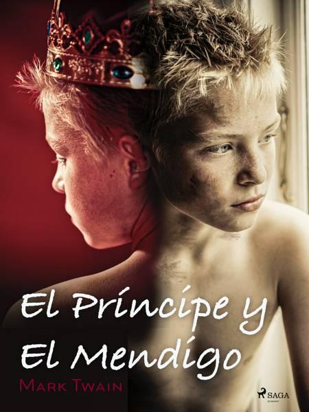 El Príncipe y El Mendigo af Mark Twain