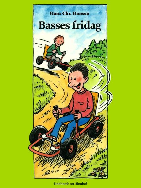 Basses fridag af Hans Christian Hansen