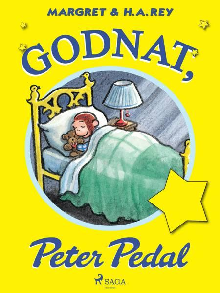 Godnat, Peter Pedal af H.A. Rey