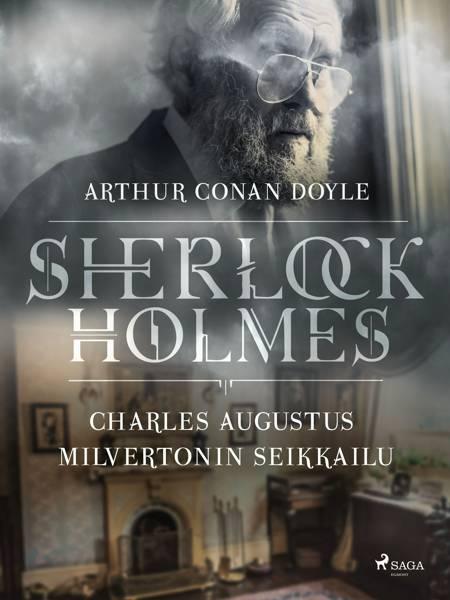 Charles Augustus Milvertonin seikkailu af Arthur Conan Doyle