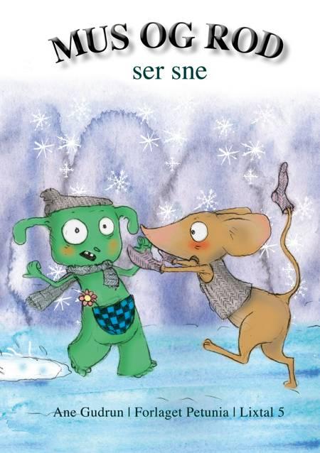 Mus og Rod ser sne af Ane Gudrun