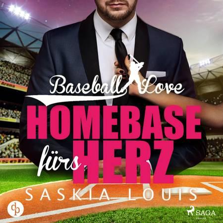Baseball Love 6: Homebase fürs Herz af Saskia Louis