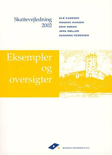 Skattevejledning af Mogens Hansen, Jens Møller, Ole Aagesen, Susanne Pedersen og Erik Høegh m.fl.