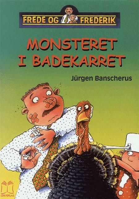 Monsteret i badekarret af Jürgen Banscherus
