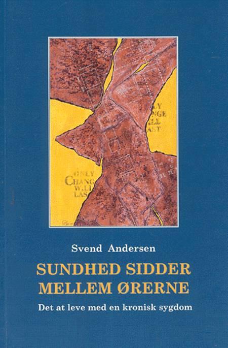 Sundhed sidder mellem ørerne af Svend Andersen