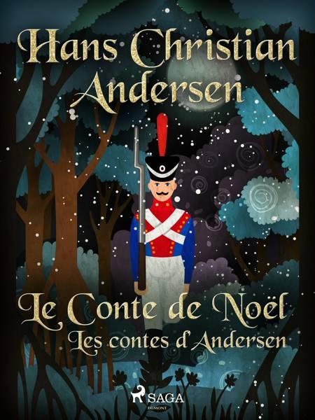 Le Conte de Noël: les contes d'Andersen af H.C. Andersen
