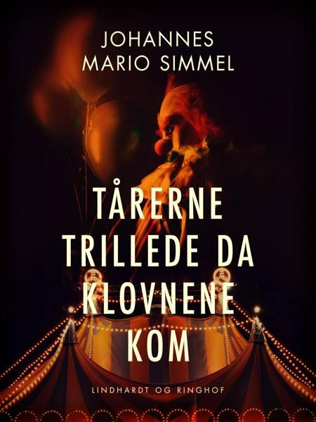 Tårerne trillede da klovnene kom af Johannes Mario Simmel