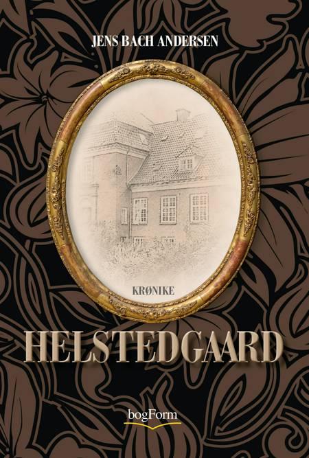 Helstedgaard af Jens Bach Andersen