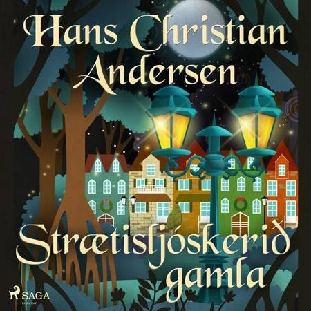 Strætisljóskerið gamla af H.C. Andersen