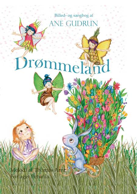 Drømmeland af Thomas Arnt og Ane Gudrun
