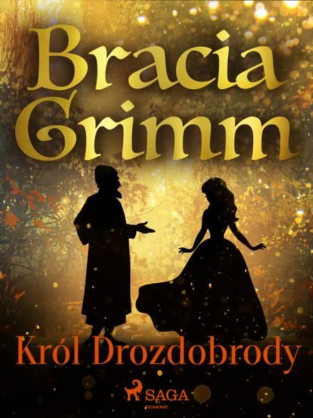 Król Drozdobrody af Bracia Grimm