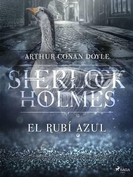 El rubí azul af Arthur Conan Doyle