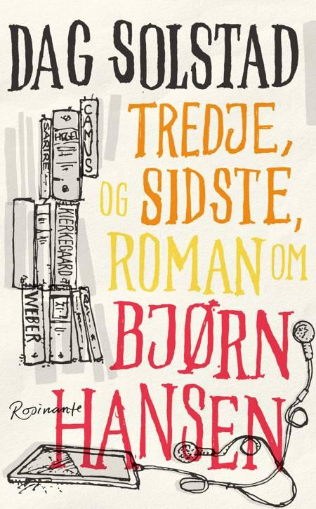 Tredje, og sidste, roman om Bjørn Hansen af Dag Solstad