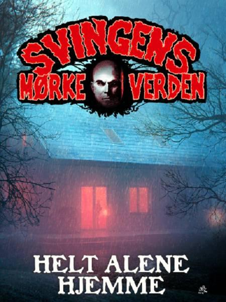 Helt alene hjemme af Arne Svingen
