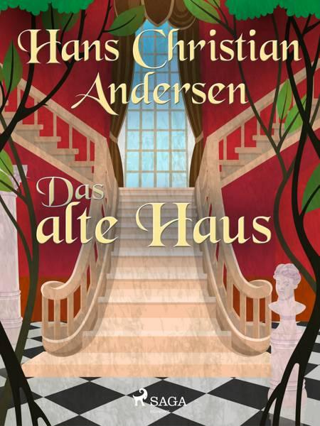 Das alte Haus af H.C. Andersen