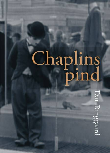 Chaplins pind af Dan Ringgaard