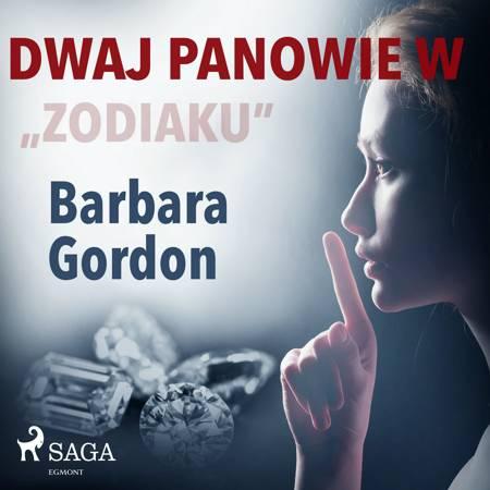 Dwaj panowie w ''Zodiaku'' af Barbara Gordon