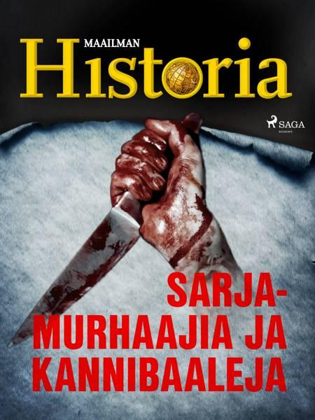 Sarjamurhaajia ja kannibaaleja af Maailman Historia