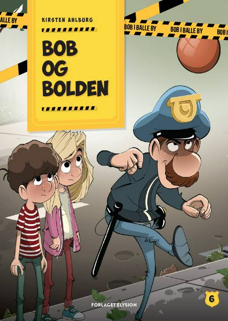 Bob og bolden af Kirsten Ahlburg